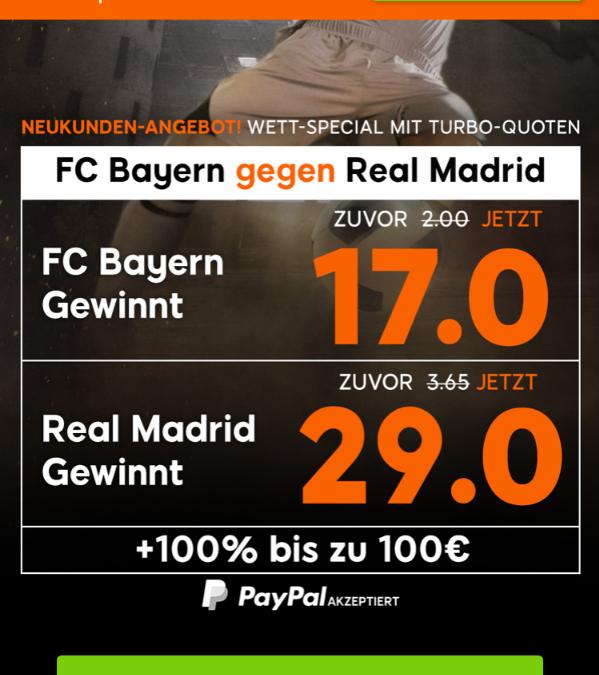 TOP-Quoten: 17.0 für Bayern und 29.0 für Real