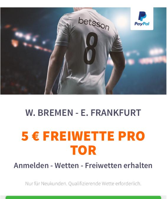 Bremen gegen Frankfurt – 5 Euro Freiwette für jedes Tor!